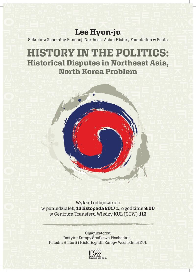 """History in the Politics: Historical Disputes in Northeast Asia, North Korea Problem"""