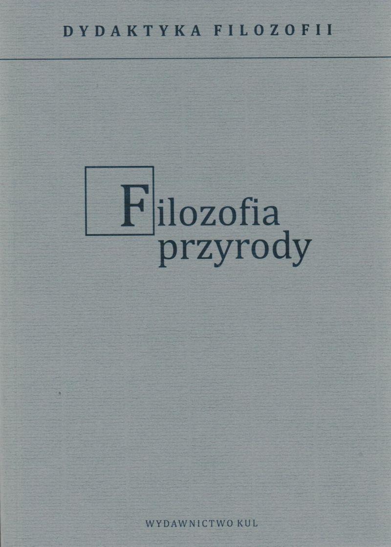 Dydaktyka filozofii. Filozofia przyrody