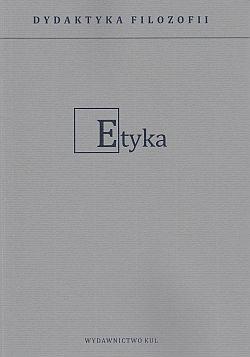 Dydaktyka filozofii. Etyka