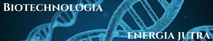 Biotechnologia energia jutra
